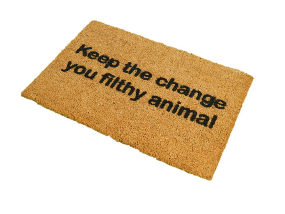 Keep The Change You Filthy Animal Doormat