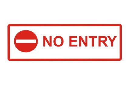 No Entry Door Sign