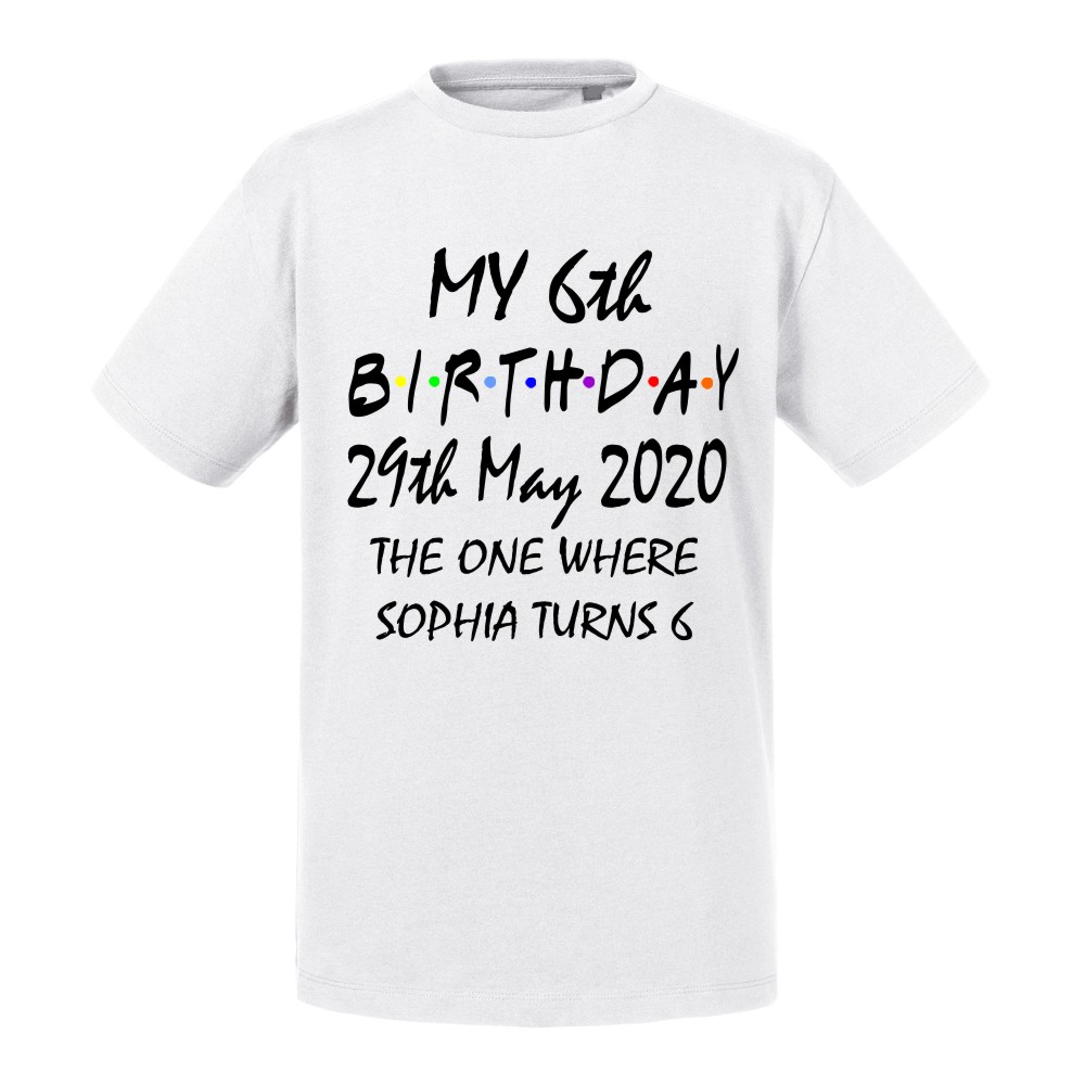 Personalised Friends Style My Birthday T-shirt