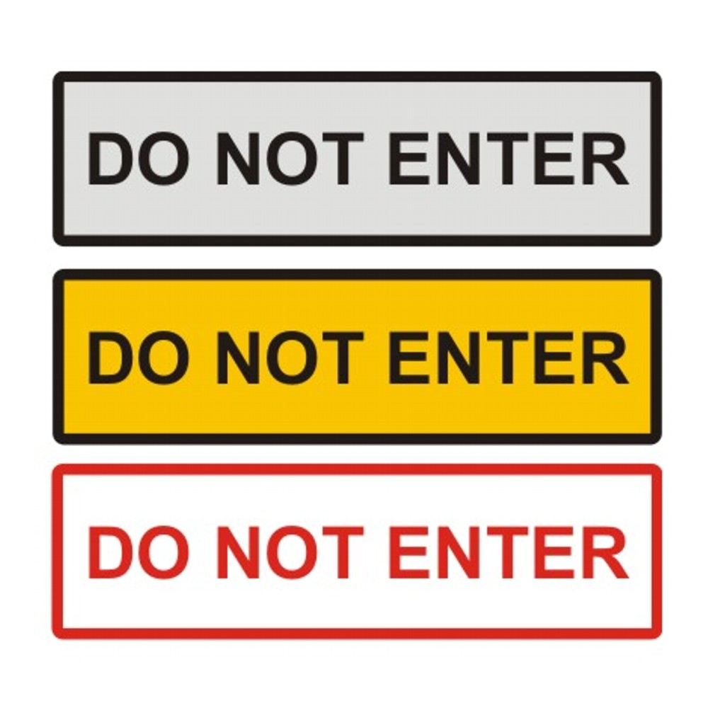 Do Not Enter Door Sign
